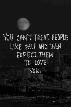 You CAN'T TREAT PEOPLE 