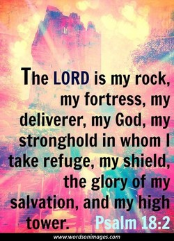 The LORD is my rock, 