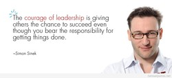 The courage of leadership is giving 
