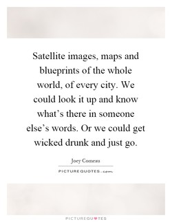 Satellite images, maps and 