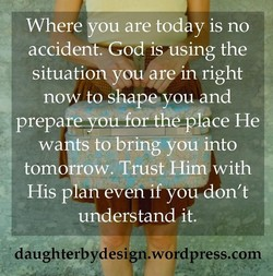 Where ou are today is no 