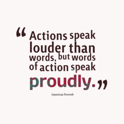 Actions speak 
