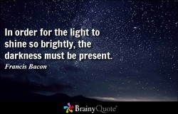 In order for the light to 