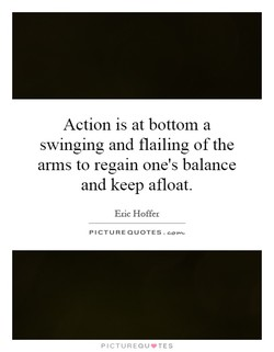 Action is at bottom a 