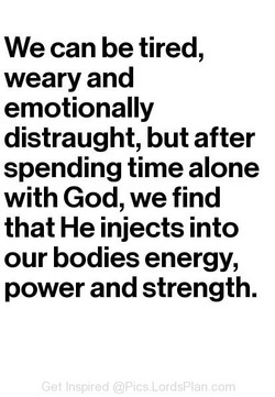 We can be tired, 