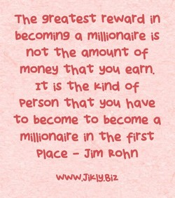 The greatest reward in 