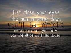 jus± close your eyes 