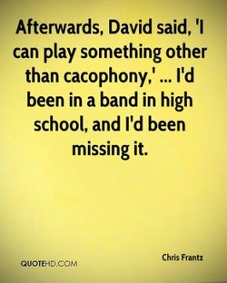 Afterwards, David said, 'l 