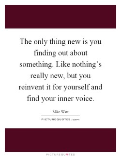 The only thing new is you 