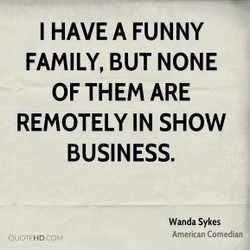 I HAVE A FUNNY 