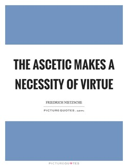 THE ASCETIC MAKES A 