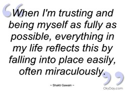 When I'm trusting and 