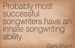 Probably most 
