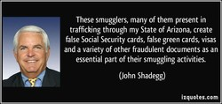 These smugglers, many of them present in 