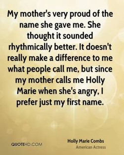 My mother's very proud of the 