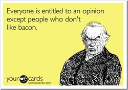 Everyone is entitled to an opinion 