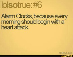 Aarm Clocks, because every 