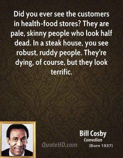 Did you ever see the customers 