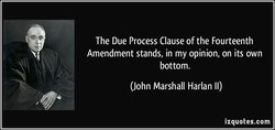 The Due Process Clause of the Fourteenth 