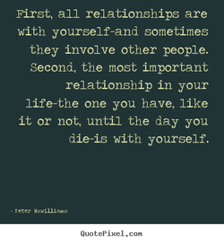 First, all relationships are 