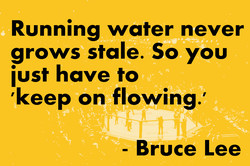 Running water never 
