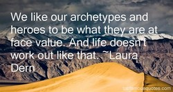 We like our archetypes and 
