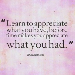 Learn to appreciate 