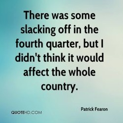 There was some 