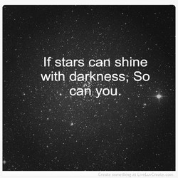 If stars can shine 