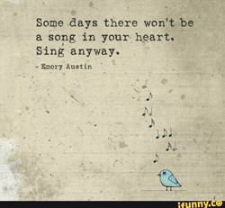 Some days there won't be 