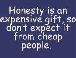 Honesty is an 