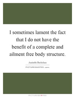 I sometimes lament the fact 