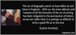 The art of biography seems to have fallen on evil 