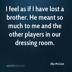 I feel as if I have lost a 