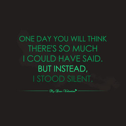 ONE DAY YOU WILL THINK 
