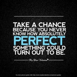 TAKE A CHANCE 