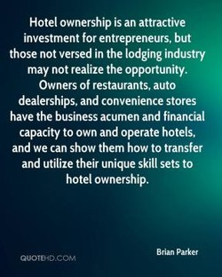 Hotel ownership is an attractive investment for entrepreneurs, but those not versed in the lodging industry may not realize the opportunity. Owners of restaurants, auto dealerships. and convenience stores have the business acumen and financial capacity to own and operate hotels, and we can show them how to transfer and utilize their unique skill sets to hotel ownership. Brian parker