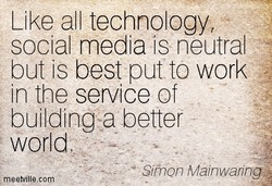Like all technology, 