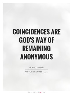 COINCIDENCES ARE 