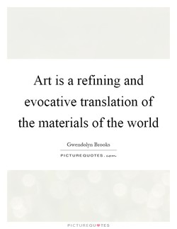 Art is a refining and 