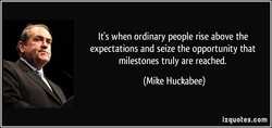 It's when ordinary people rise above the 