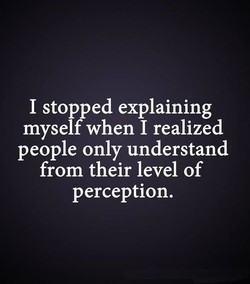 I stopped explaining 