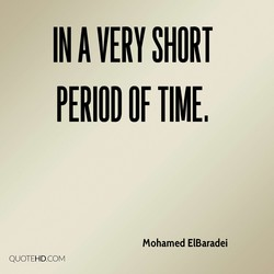 IN A VERY SHORT 