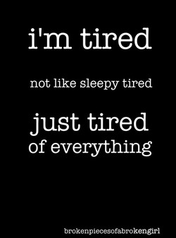 ilm tired 