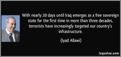 With nearly 20 days until Iraq emerges as a free sovereign 