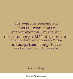 Our region's economy was 
