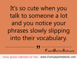 It's so cute when you 