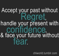 Accept your past without 