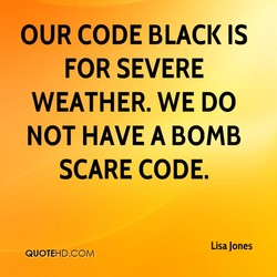 OUR CODE BLACK IS 
