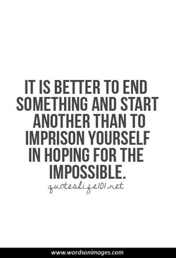 IT IS BETTER TO END 